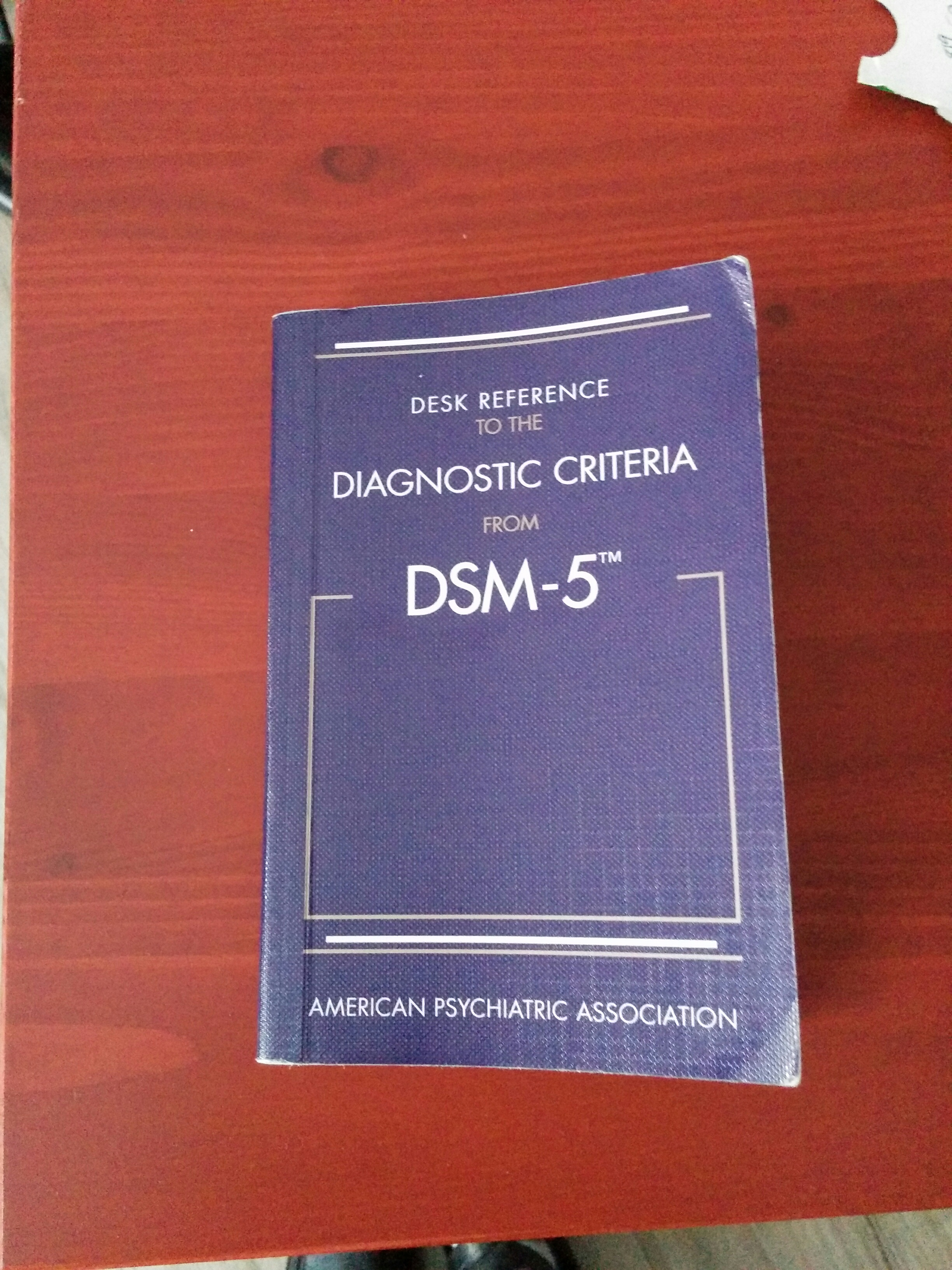 desk reference to the diagnostic criteria from dsm